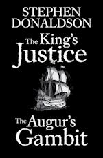 King's Justice and The Augur's Gambit
