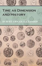 Time as Dimension and History