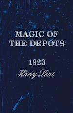 Magic of the Depots - 1923