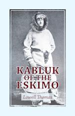 Kabluk of the Eskimo