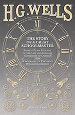 The Story of a Great Schoolmaster