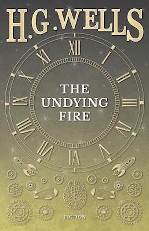 Undying Fire af H. G. Wells