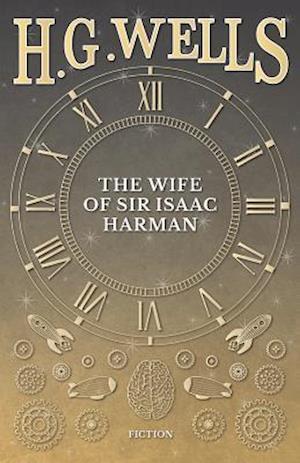 Wife of Sir Isaac Harman af H. G. Wells