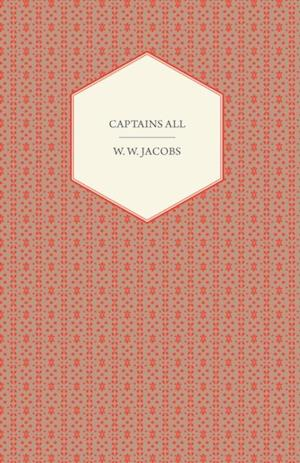 Captains All af W. W. Jacobs