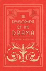 Development of the Drama af Brander Matthews