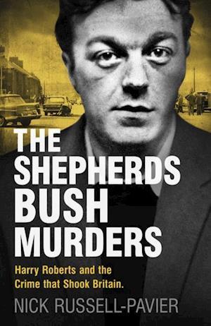 Shepherd's Bush Murders af Nick Russell-Pavier