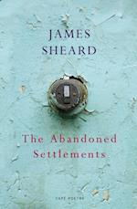 Abandoned Settlements af James Sheard