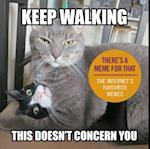 Keep Walking, This Doesn t Concern You