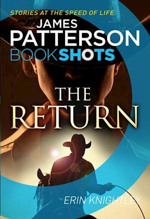 Return af James Patterson, Erin Knightley