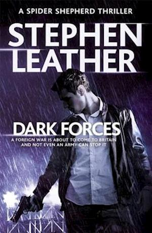 Bog, paperback Dark Forces af Stephen Leather