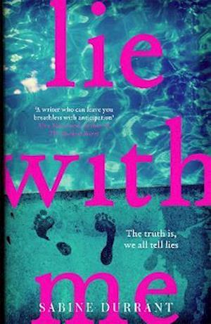 Lie with Me af Sabine Durrant