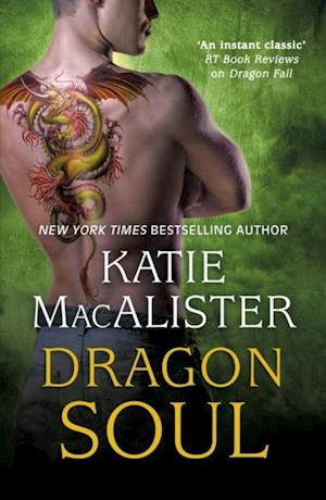 Dragon Soul (Dragon Fall Book Three) af Katie Macalister