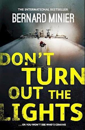 Don't Turn Out the Lights af Bernard Minier