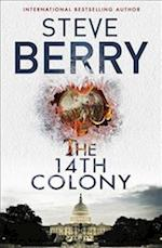 The 14th Colony af Steve Berry