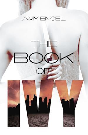 The Book of Ivy af Amy Engel