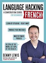 Language Hacking French (Language Hacking With Benny Lewis)
