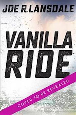 Bog, paperback Vanilla Ride af Joe R. Lansdale