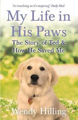 Bog, paperback My Life in His Paws af Wendy Hilling