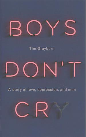 Boys Don't Cry af Bryony Kimmings