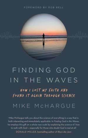 Finding God in the Waves af Mike McHargue