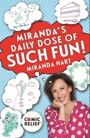 Bog, paperback Miranda's Daily Dose of Such Fun! af Miranda Hart