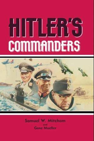 Hitler's Commanders af James Lucas