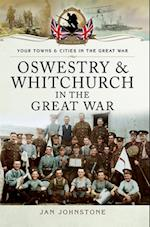 Oswestry and Whitchurch in the Great War af Janet Johnstone