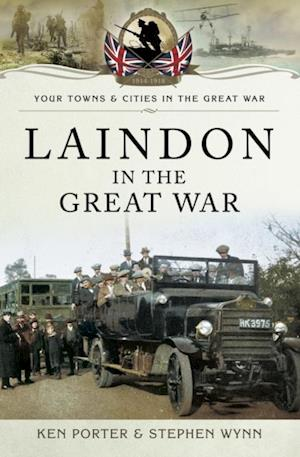 Laindon in the Great War af Stephen Wynn