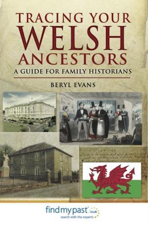 Tracing Your Welsh Ancestors af Beryl Evans