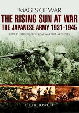 Bog, paperback Rising Sun at War af Philip S. Jowett