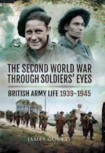 Second World War Through Soldiers' Eyes