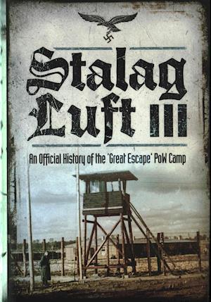 Bog, hardback Stalag Luft III af John Grehan