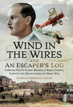 Wind in the Wires and An Escaper's Log af Duncan Grinnell-Milne