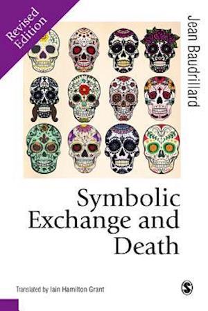 Bog, hardback Symbolic Exchange and Death af Jean Baudrillard