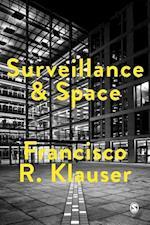 Surveillance and Space af Francisco Klauser