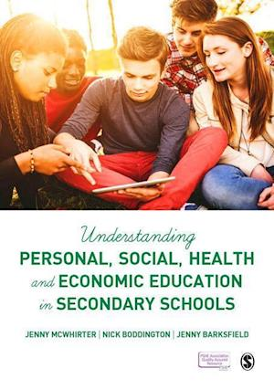 Understanding Personal, Social, Health and Economic Education in Secondary Schools af Jenny McWhirter