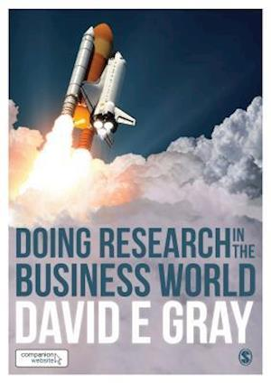 Bog, paperback Doing Research in the Business World af David E Gray