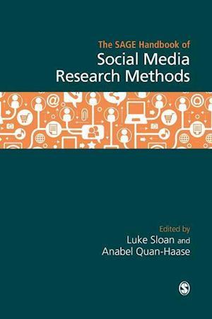 Bog, hardback The Sage Handbook of Social Media Research Methods af Anabel Quan-Haase