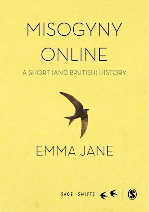 Misogyny Online af Emma Jane, Emma A. Jane