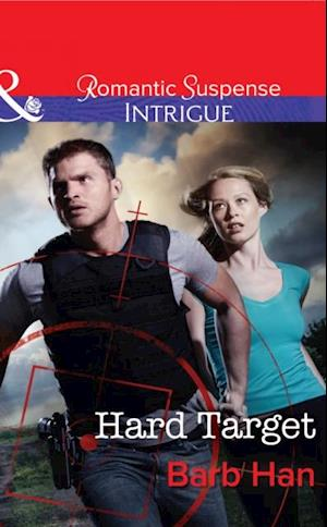 Hard Target (Mills & Boon Intrigue) (The Campbells of Creek Bend, Book 3) af Barb Han