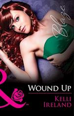 Wound Up (Mills & Boon Blaze) (Pleasure Before Business, Book 2) af Kelli Ireland