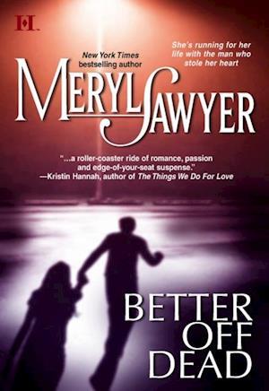 Better Off Dead (Mills & Boon M&B) af Meryl Sawyer