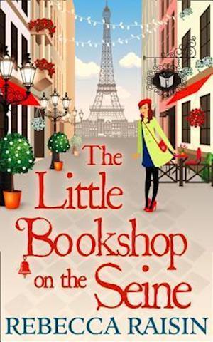 Little Bookshop On The Seine af Rebecca Raisin