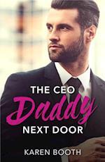 Ceo Daddy Next Door (Mills & Boon Desire)