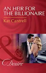 Heir For The Billionaire (Mills & Boon Desire) (Dynasties: The Newports, Book 2)