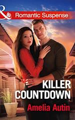 Killer Countdown (Mills & Boon Romantic Suspense) (Man on a Mission, Book 8)