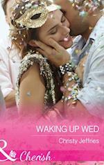 Waking Up Wed (Mills & Boon Cherish) (Sugar Falls, Idaho, Book 2) af Christy Jeffries