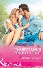 Best Man's Guarded Heart (Mills & Boon Cherish)