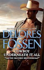 Cowboy Underneath It All