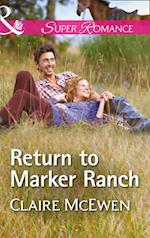 Return To Marker Ranch